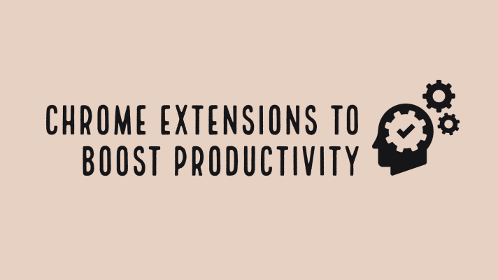 Chrome extensions for teachers to boost productivity