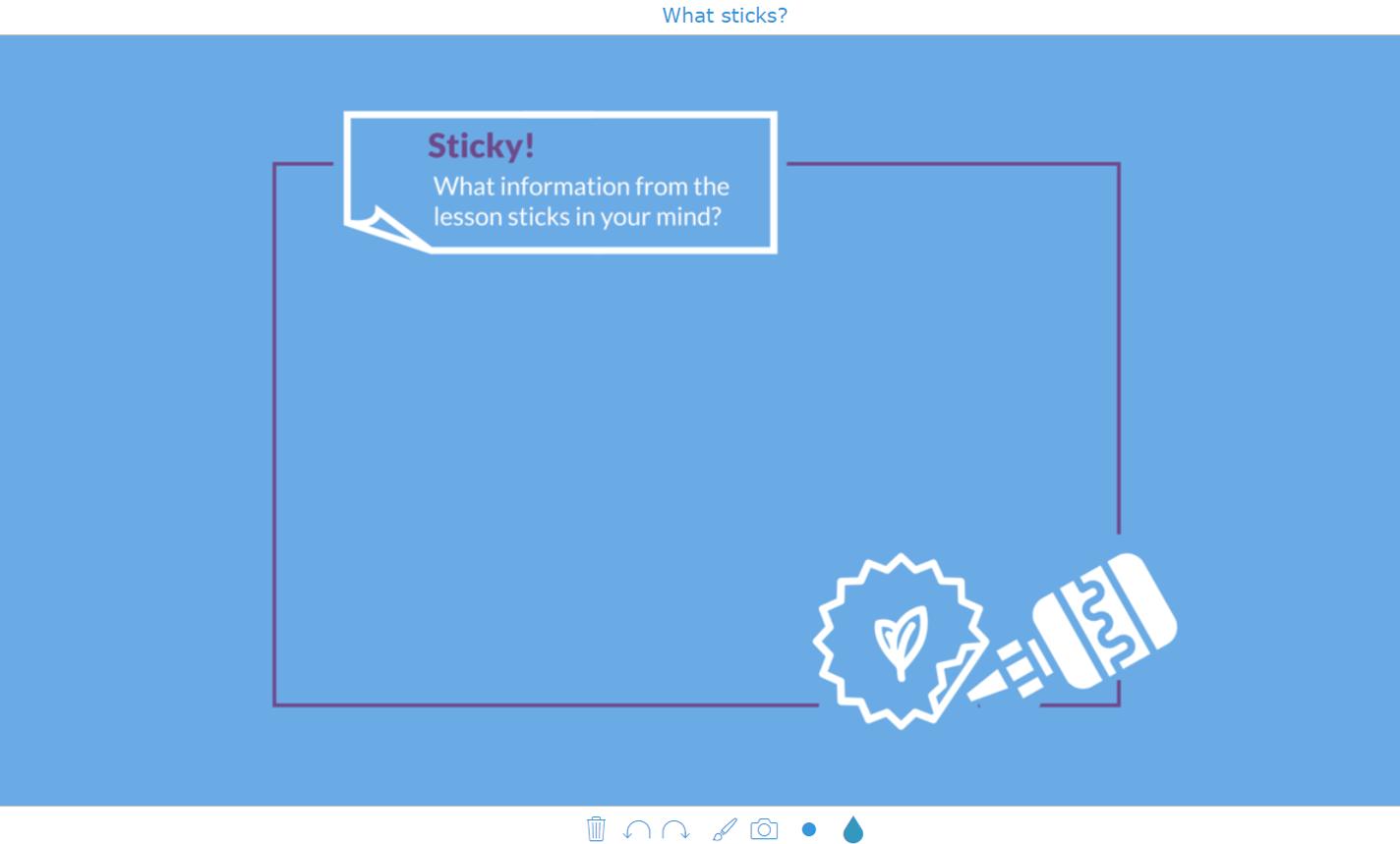 digital exit ticket - What sticks?
