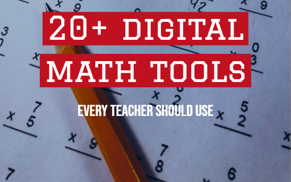 How these 20+ math tools can make your lessons more exciting ... on