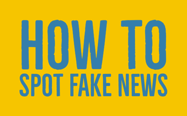 How to spot fake news - Fake news teacher guide