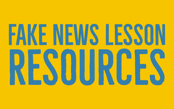 Fake news lesson resources - fake news teacher guide