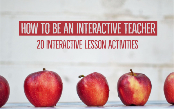 20 interactive teaching activities for in the interactive