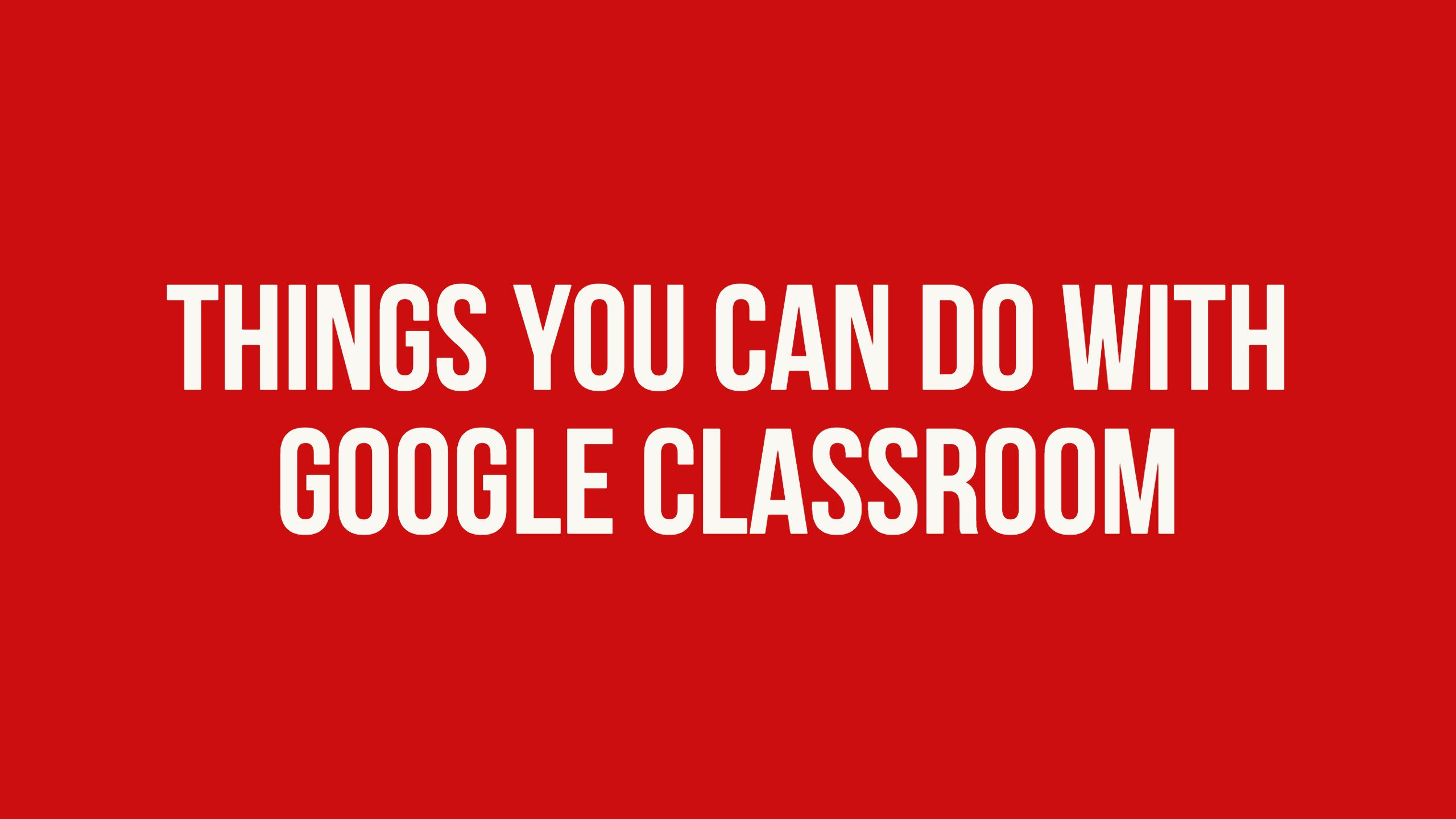 The beginners guide to Google Classroom - BookWidgets