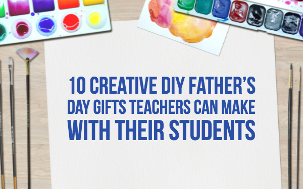10 Easy Diy Classroom Craft Ideas For Father S Day Bookwidgets