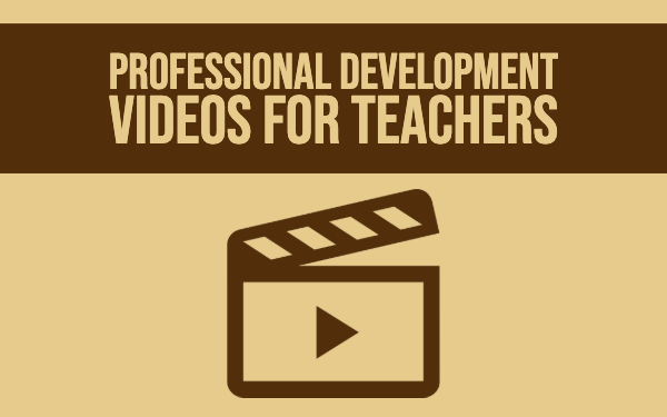 Professional development videos for teachers
