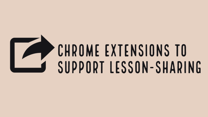 Chrome extension to support lesson-sharing