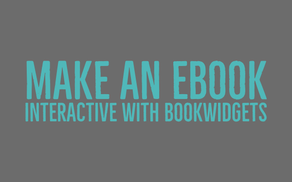Make an ebook interactive with BookWidgets