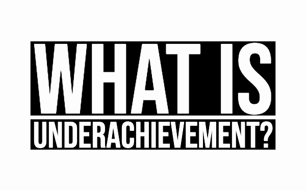 what is underachievement