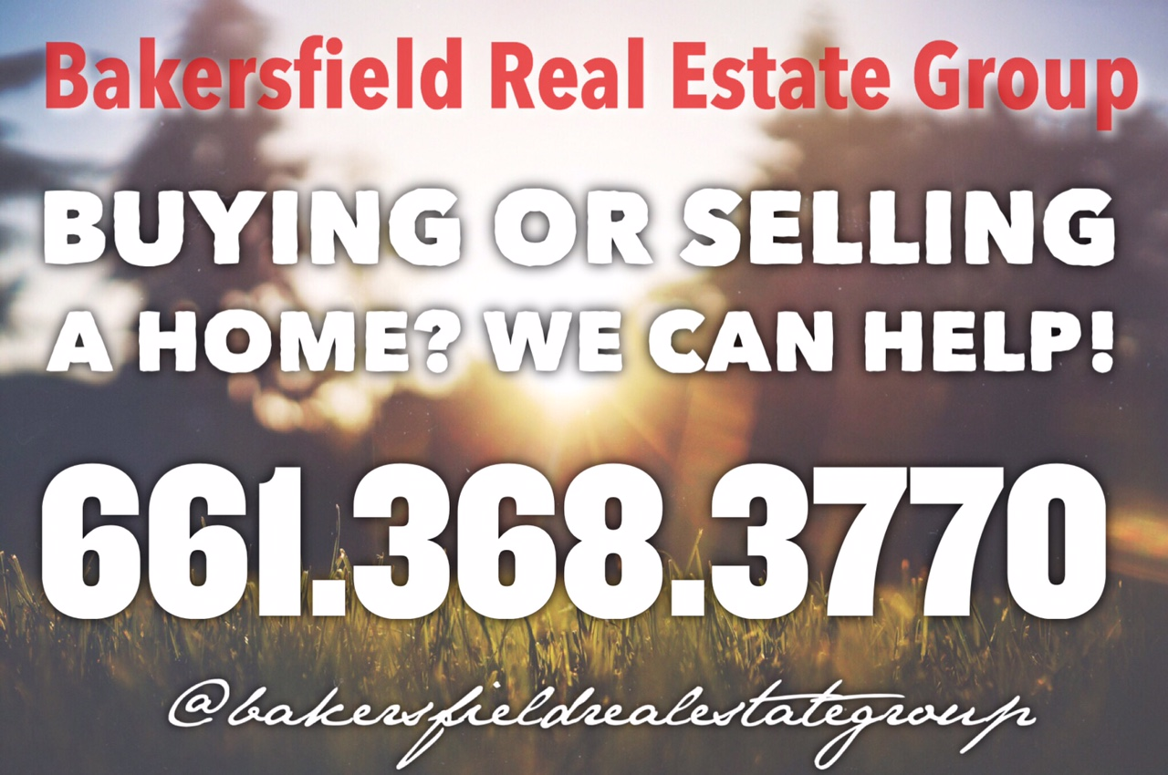 Looking for a reputable Realtor in Bakersfield - Bakersfield Real Estate Group 661-704-4244