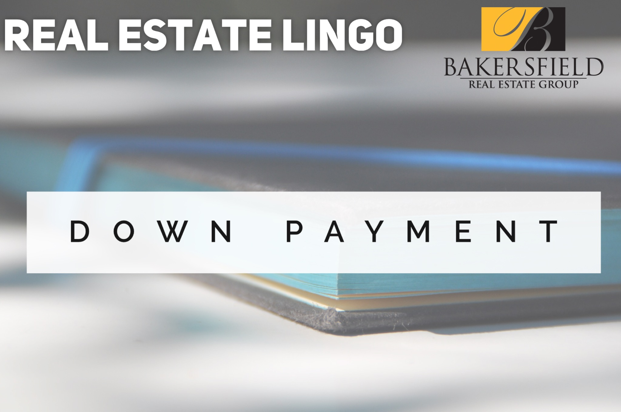 How miuch is a Down Payment on a Home? Linda Banales 661-704-4244
