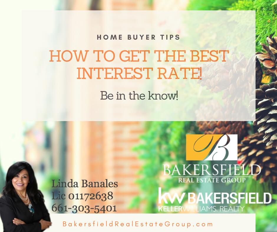 HOw to get a lower home mortgage interest rate! Linda Banales - Agentcor Realty Bakersfield