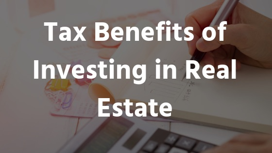 tax-benefits-real-estate-investing