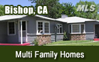Bishop CA Multi Family Homes for Sale