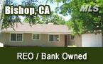 Bishop CA REO / Bank Owned Homes for Sale