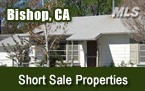 Bishop CA Short Sale Homes for Sale