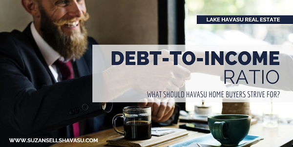 "When considering whether or not to approve a mortgage loan for Havasu home buyers, lenders look at their debt-to-income ratio. A high ratio makes you a risky borrower. But what do lenders considered ""high""?"