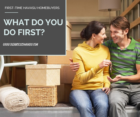 First-time Havasu homebuyers don't need to feel overwhelmed. What do you do first? Concentrate on your finances and home's location.