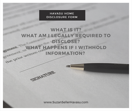 "When it comes to the Havasu Home Disclosure Form, sellers should take the ""honesty is the best policy"" route whenever possible to avoid potential legal issues down the road. And always seek the advice of an experienced real estate attorney."