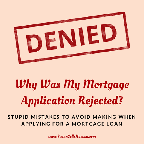 Avoid the embarrassment of having your mortgage application rejected by watching out for these common, silly mistakes Lake Havasu home buyers make.