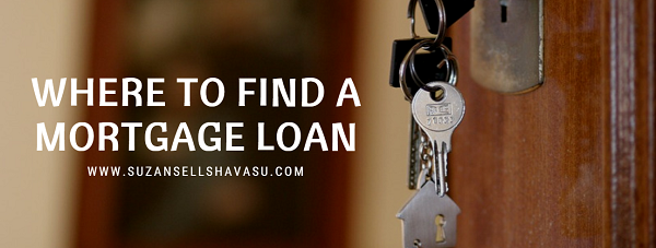 Your bank isn't the only place you can find a mortgage loan for your Lake Havasu home. Several other sources provide different parameters to fit your particular financial needs.