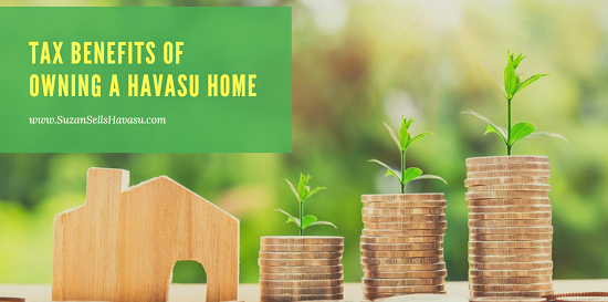 Owning a Havasu home might be easier than you think thanks to some great tax benefits homeowners receive.