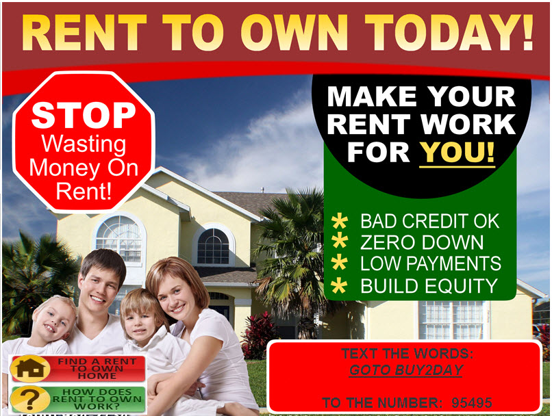 RENT TO OWN TODAY!!