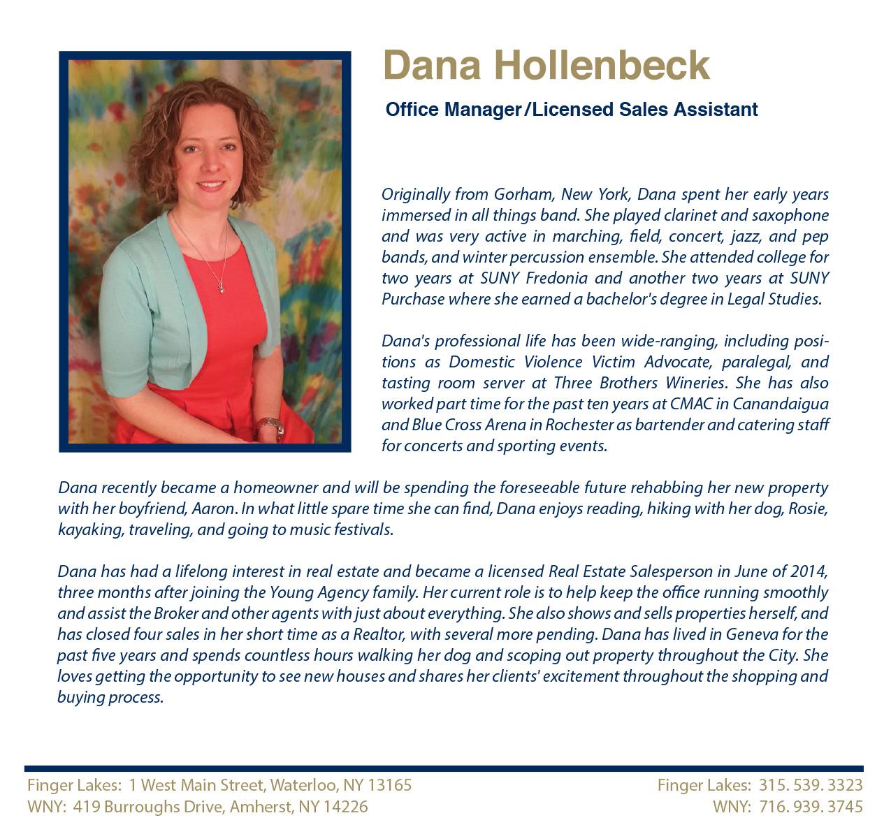 Dana Hollenbeck  Licensed Sales Assistant