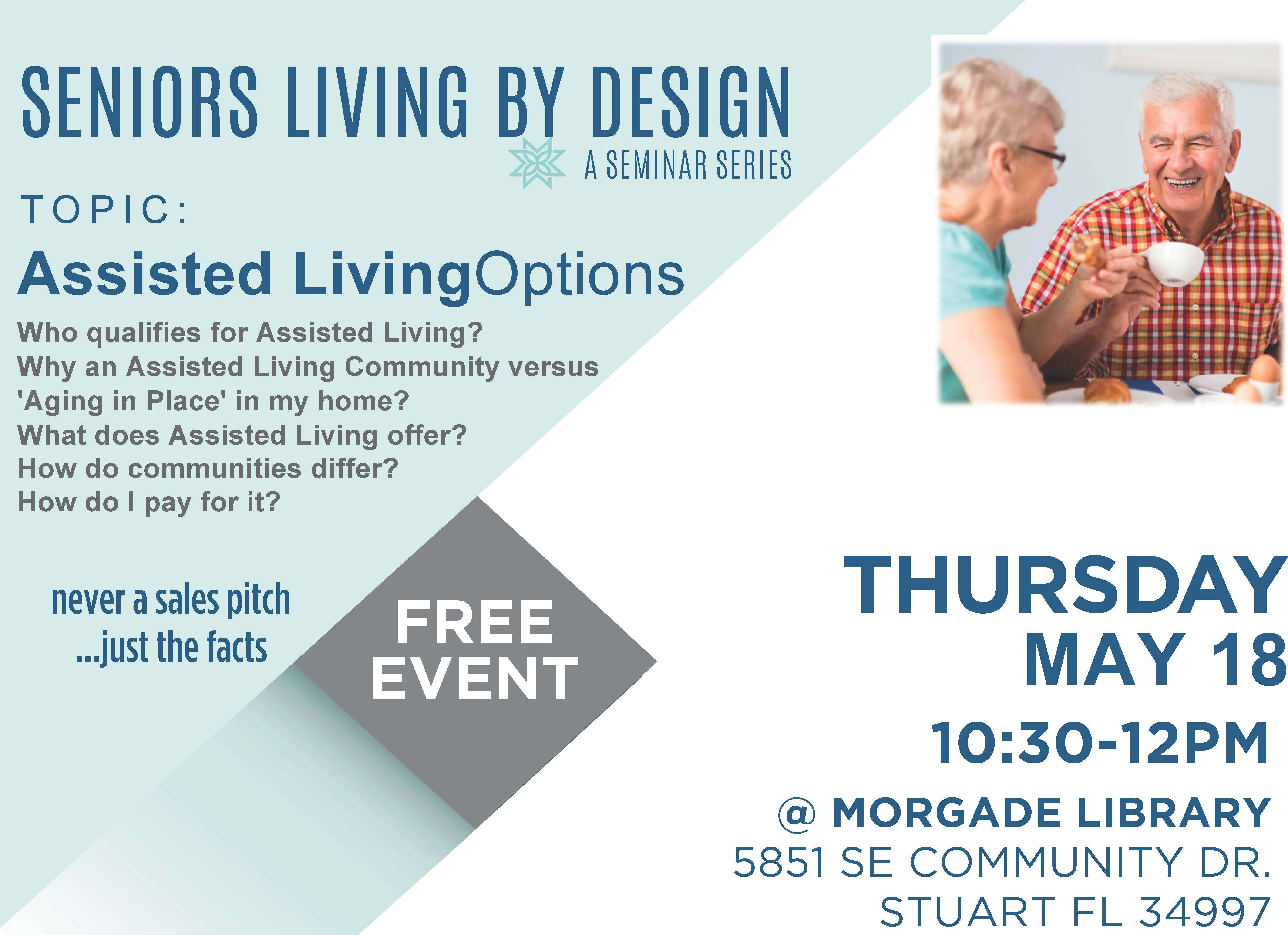 Assisted Living Options - Seniors Living By Design Seminar Series