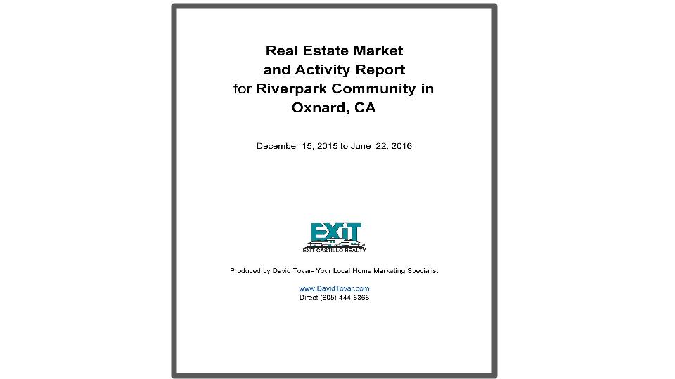 Riverpark Market Report in Oxnard by David Tovar Realtor