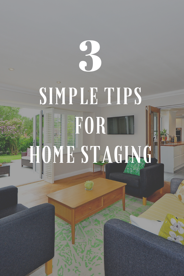 3 Home Staging Tips Blog Post Live in MT Real Estate