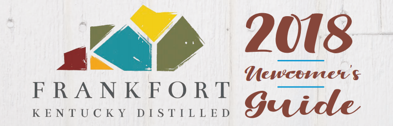Frankfort Kentucky Distilled 2018 Newcomer's Guide