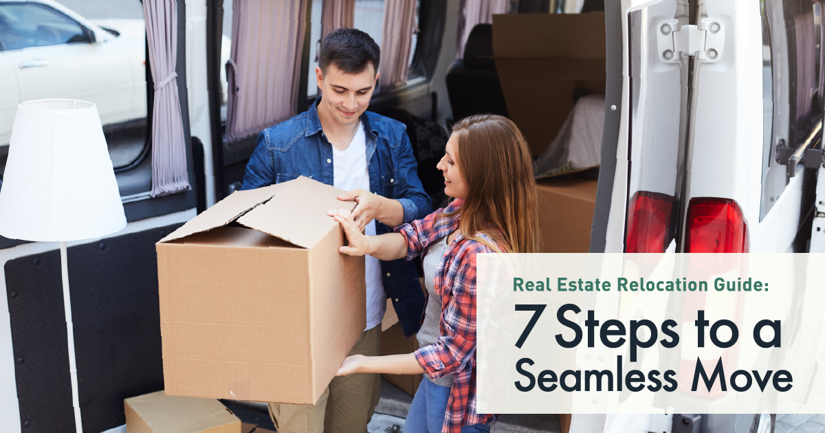 June 2018 Real Estate Relocation Guide- 7 Steps to a Seamless Move