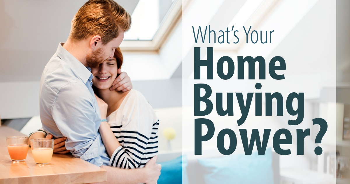What Is Your Home Buying Power?