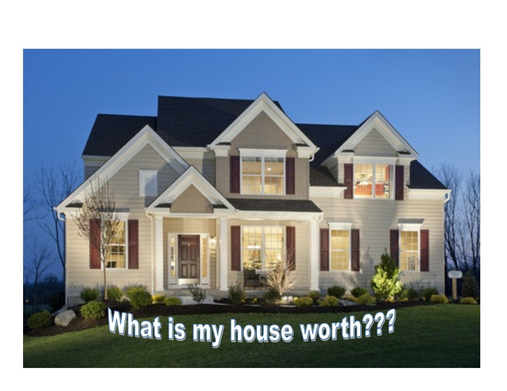 What is my Home Worth??
