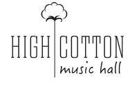 High Cotton Music Hall