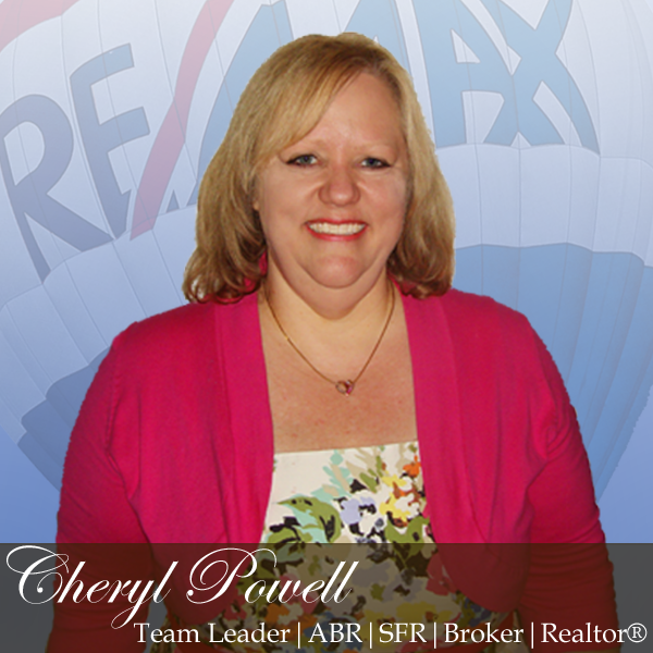 Cheryl Powell- RE/MAX Executive