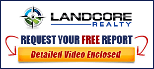 Request your Free Land Report before Selling or Buying your Property!
