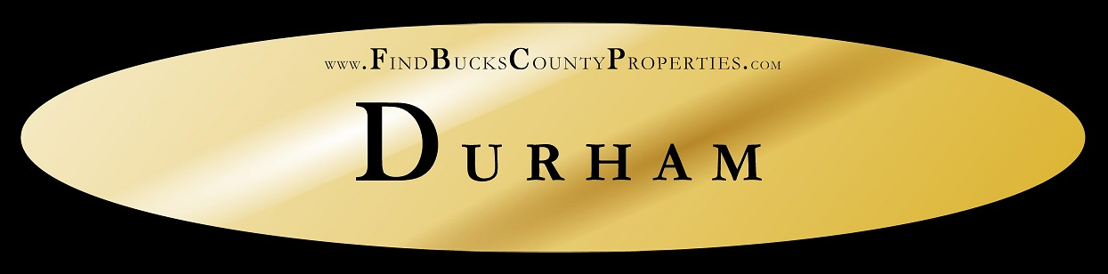 Durham Twp PA Homes for Sale at www.FindBucksCountyProperties.com/Durham Steve Walny Durham PA REALTOR® Weidel