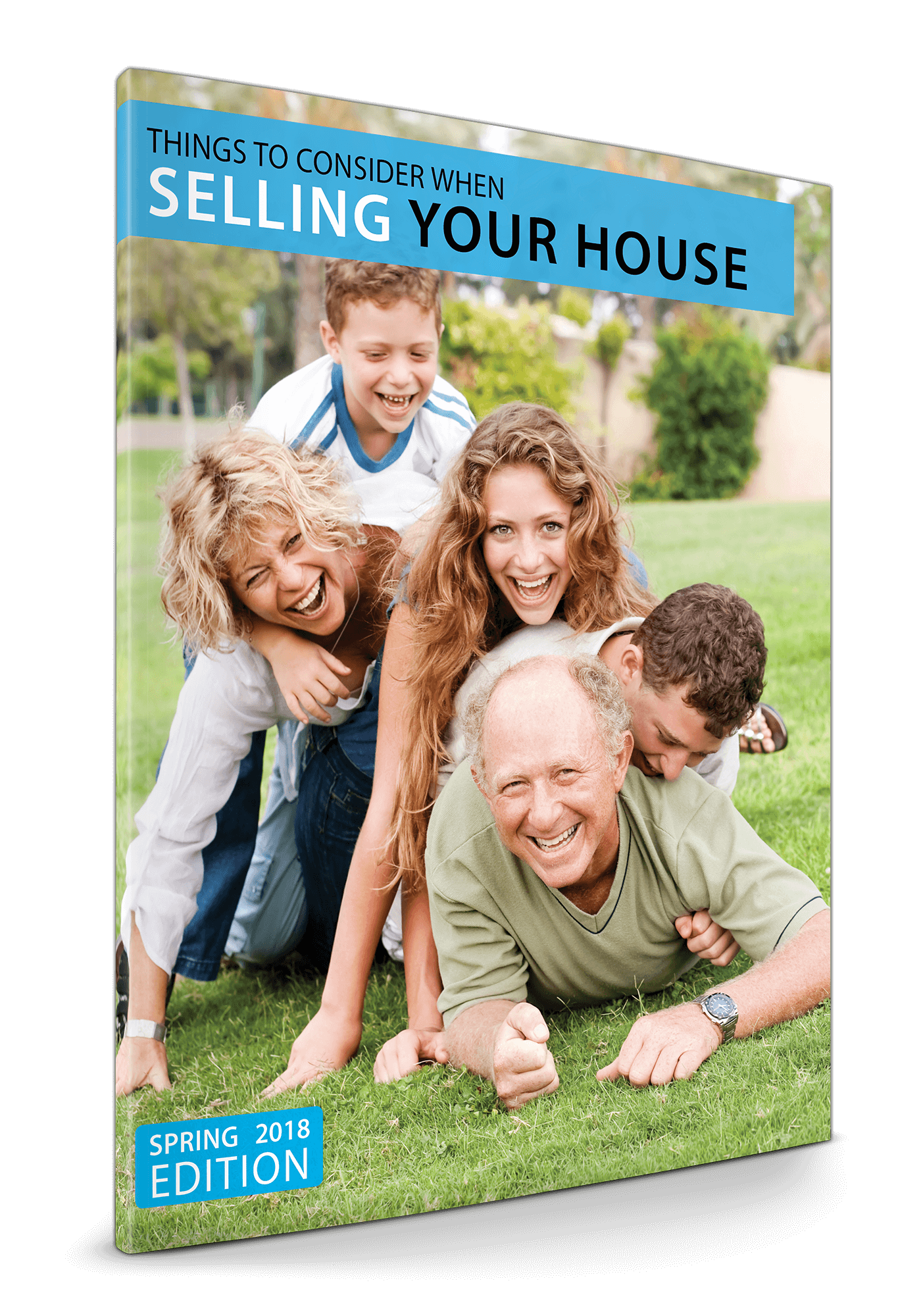 Things To Consider When Selling Your House: Spring 2018 Seller Guide
