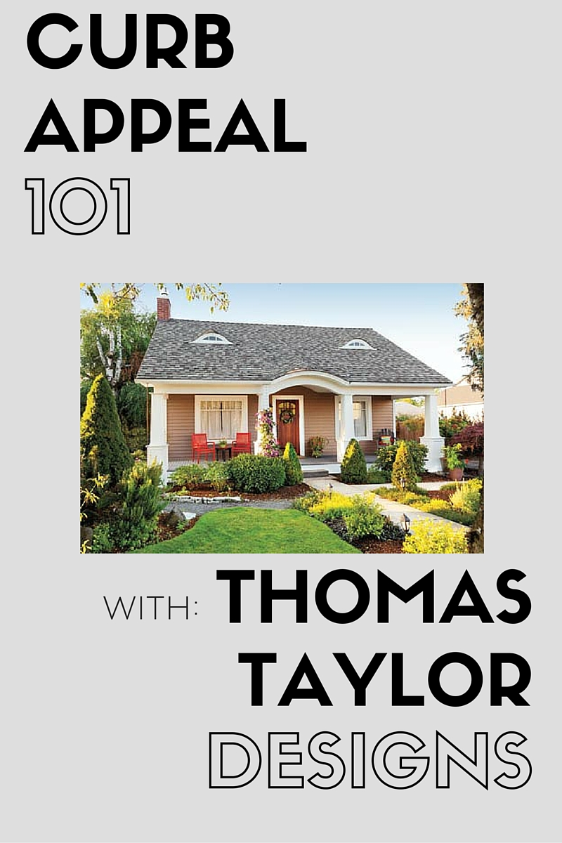 Curb Appeal with Thomas Taylor Designs