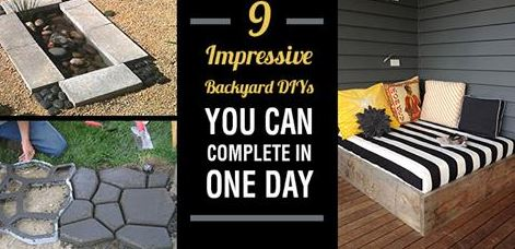 9 Impressive Backyard DIYs You Can Complete in One Day