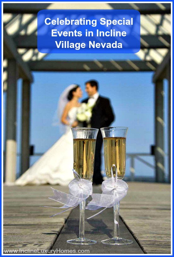 Make unforgettable memories in Incline Village NV by celebrating special events at these awesome places!