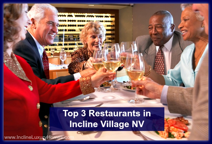 Come dine at these fabulous restaurants in Incline Village NV!