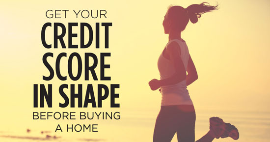 Get Your Credit Score In Shape