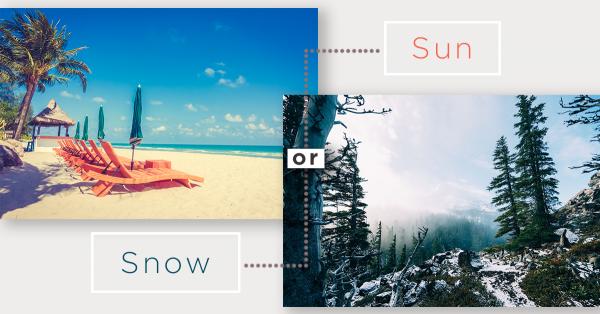 Sun or Snow?