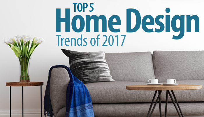 Top Home Trends for 2017