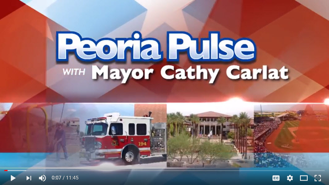 City Of Peoria Pulse by the Mayor, courtesy of Friedman Realty Associates