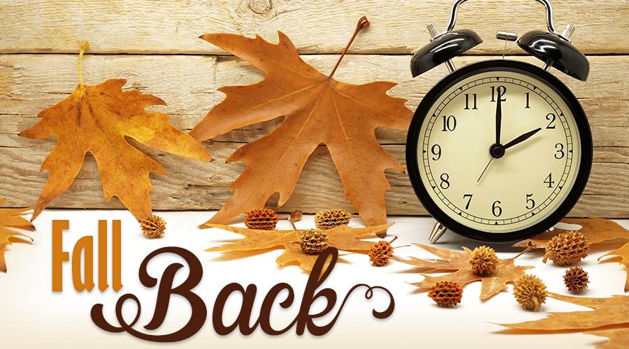 Fall Back -Daylight savings time 2017