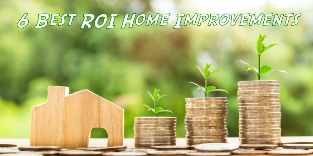 6 best ROI home improvement projects