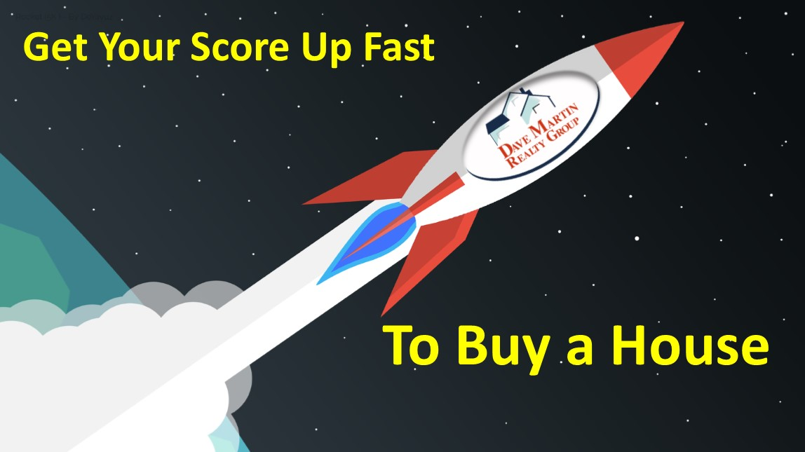 how to get your credit score up fast to buy a house buyer agent Northern Virginia